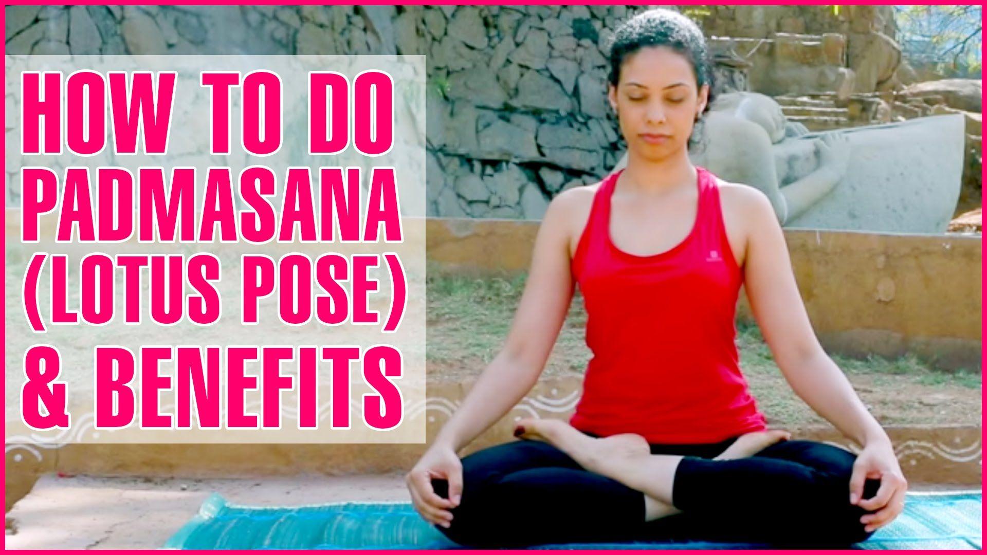 Padmasana - Lotus Yoga Posture - The Holistic Care