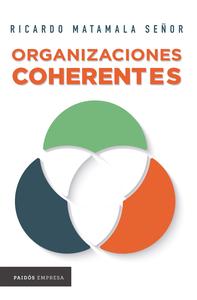 Descargar Organizaciones Coherentes Pdf Gratis Ricardo Matamala Señor Leer En Linea Organizacion Pdf Libros