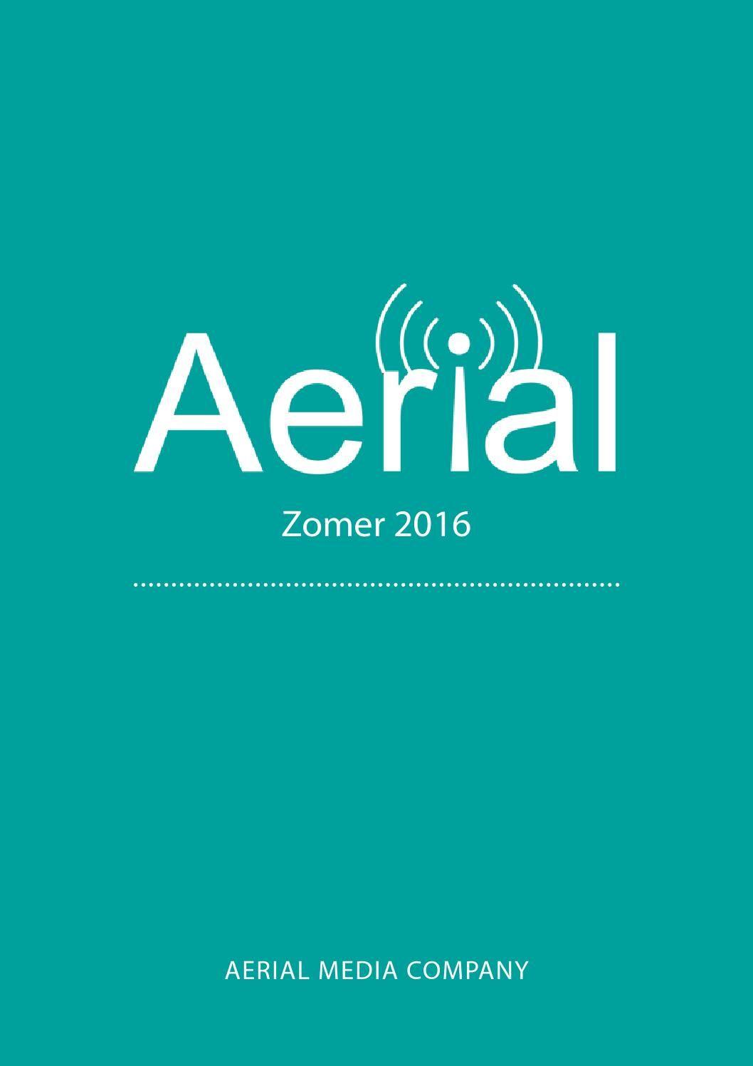 Aerial zomer 2016 by Aerial Media Company - issuu