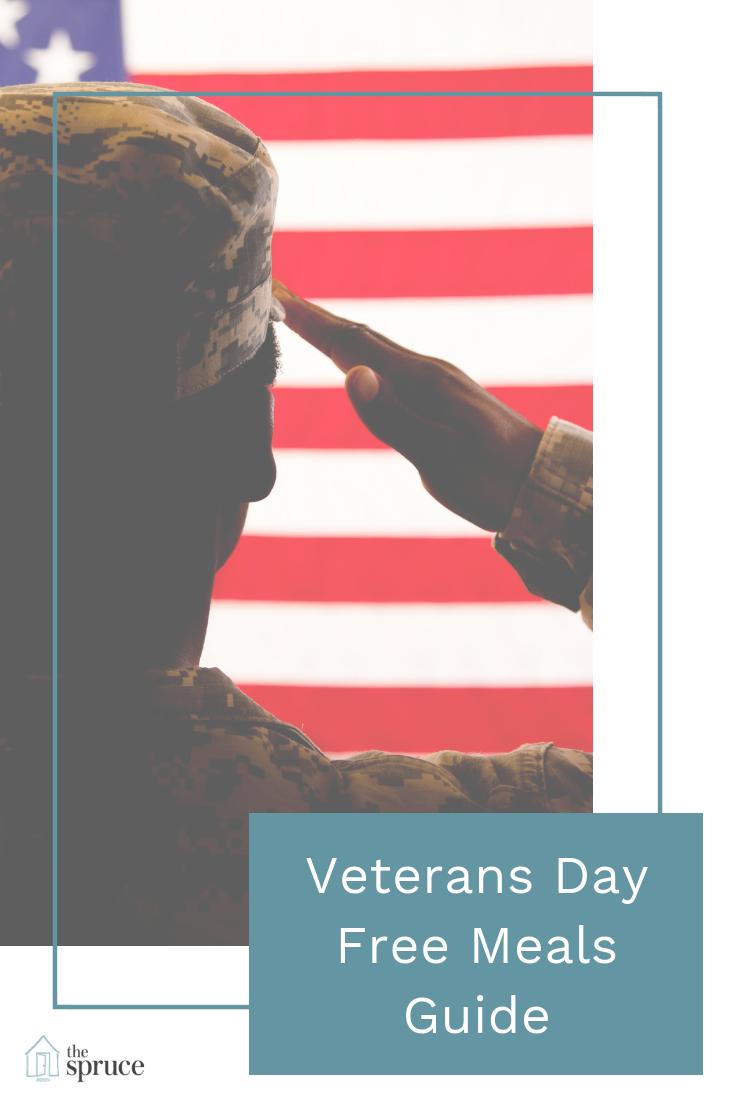 Restaurants Offering Free Meals This Veterans Day Free Food Veterans Day Veteran