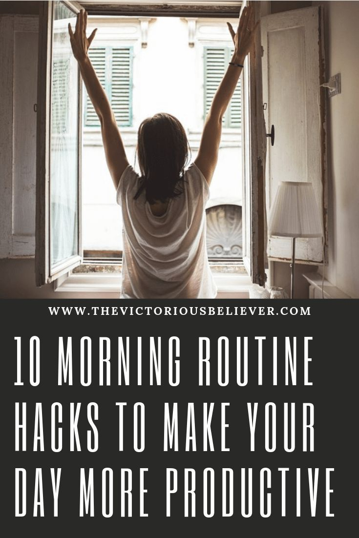 10 Morning Routine Hacks to Make Your Day More Productive - Victorious