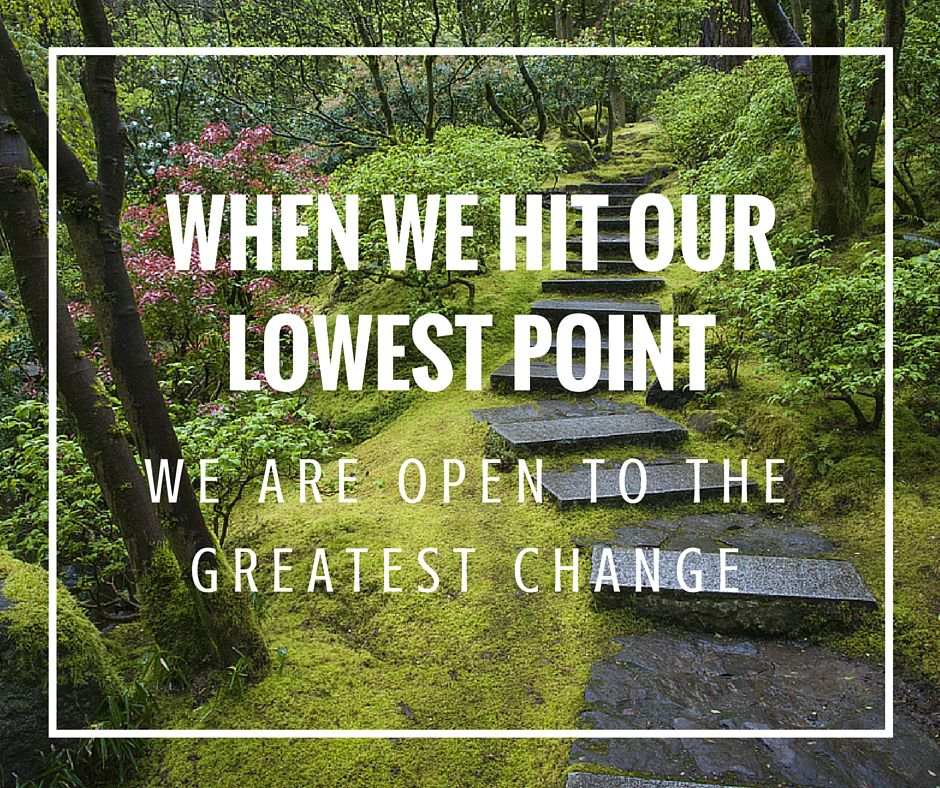 Who Said This Quote When We Hit Our Lowest Point We Are Open To The Greatest Change Find The Answer By Unscrambling Thes Sayings Meaning Of Life Greatful