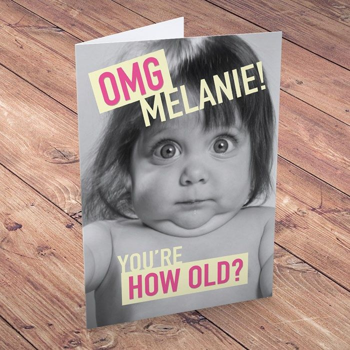 Personalised Birthday Card Omg Youre How Old Gettingpersonal