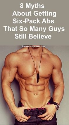 8 myths about gettin  abs gain fitness 6 pack abs