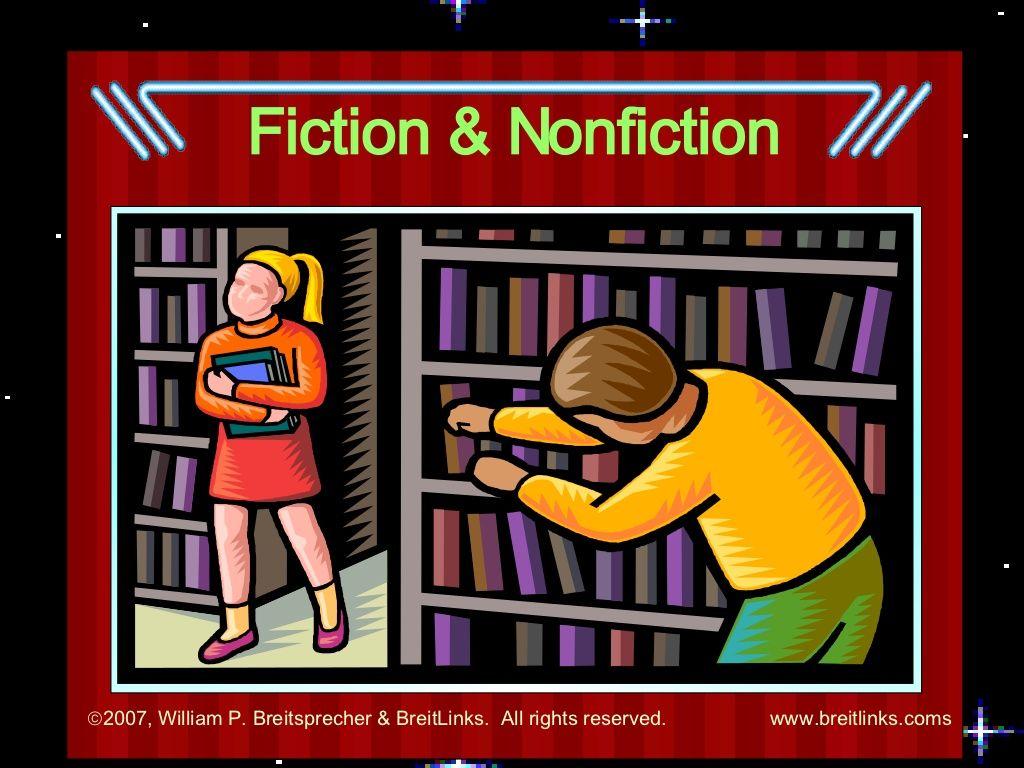 Fiction Versus Nonfiction By William Breitsprecher Via