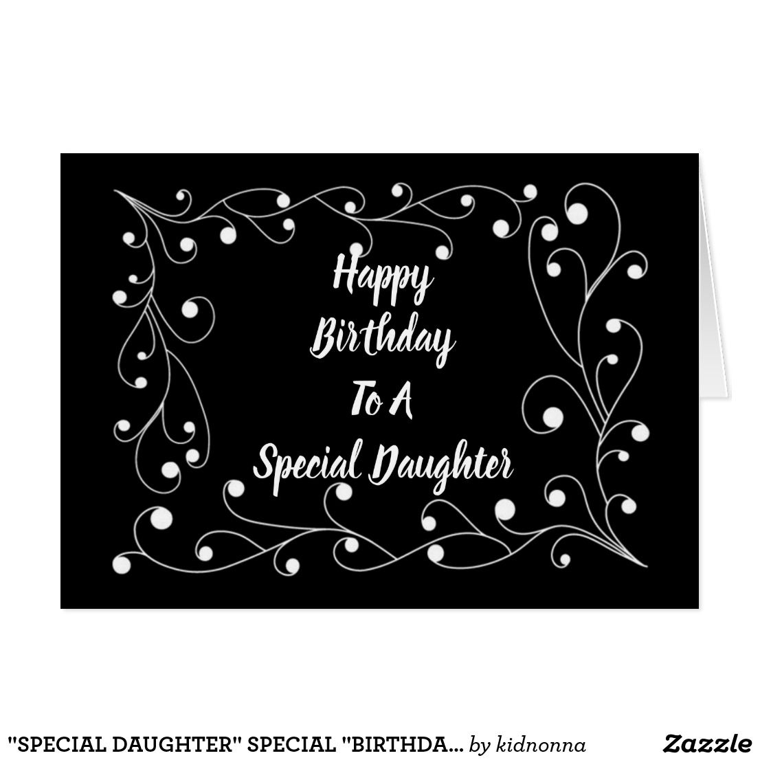 """""""SPECIAL DAUGHTER"""" SPECIAL """"BIRTHDAY"""" WISHES!!!! I have"""