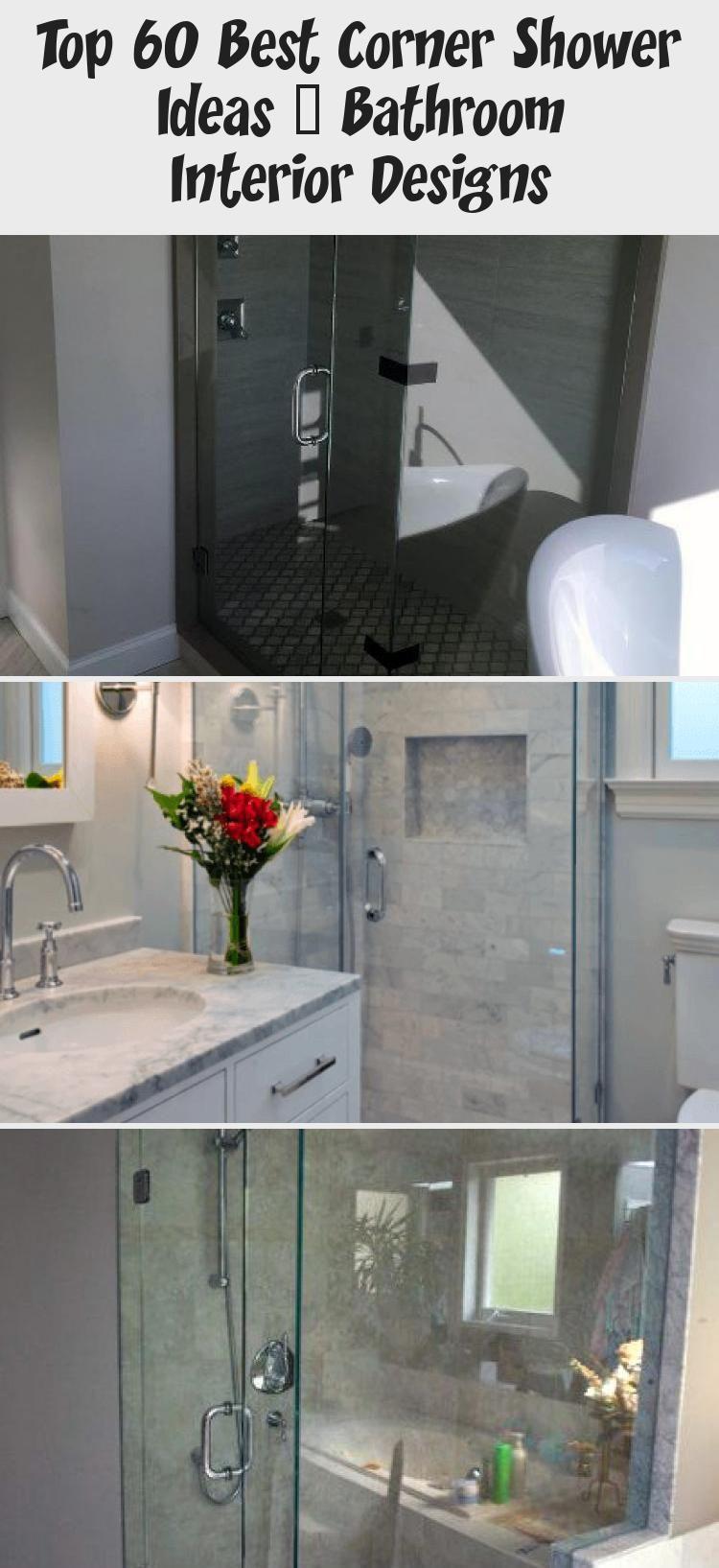 Top 60 Besten Eckdusche Ideen Badezimmer Interior Designs Home Design In 2020 Corner Shower Bathroom Interior Design Bathroom Interior