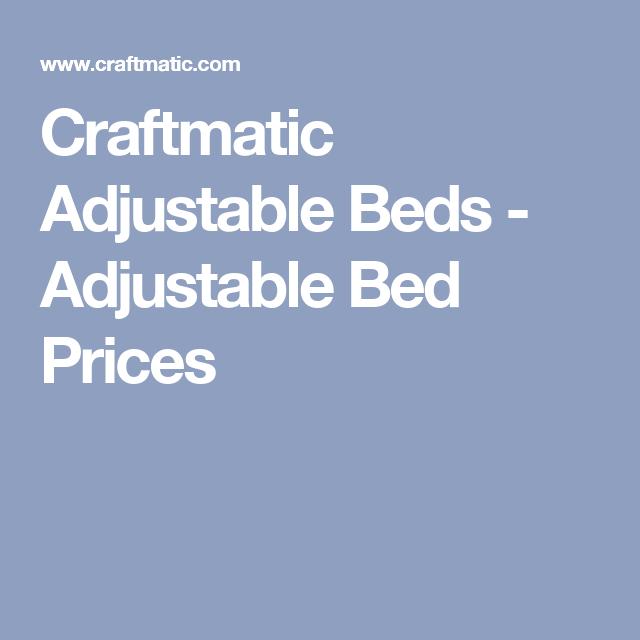 craftmatic adjustable beds adjustable bed prices - Adjustable Beds Prices