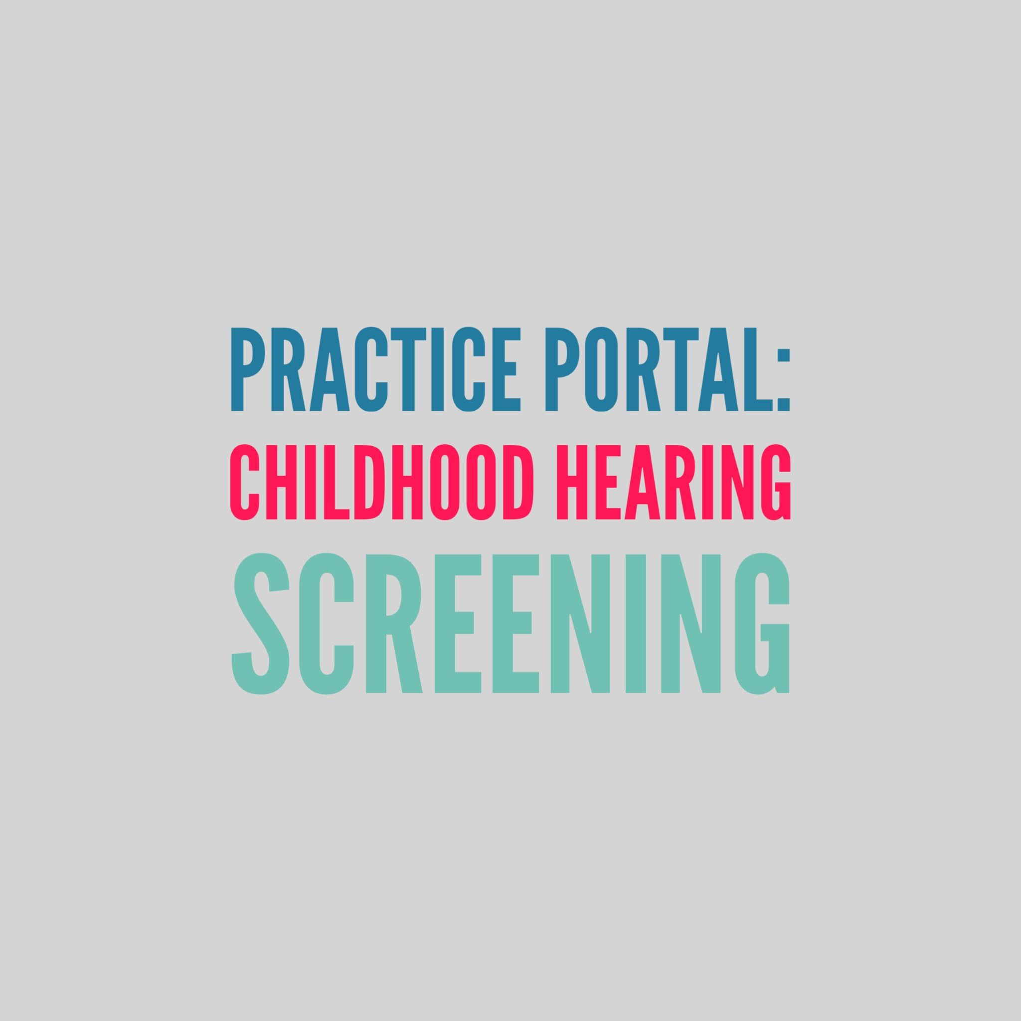 Childhood Hearing Screening Curated And Peer Reviewed