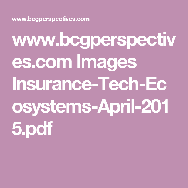 Www.bcgperspectives.com Images Insurance-Tech-Ecosystems