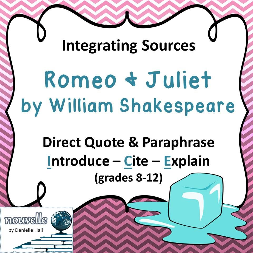 Direct Quote Using Quotes And Paraphrase In Literary Analysis  Romeo & Juliet