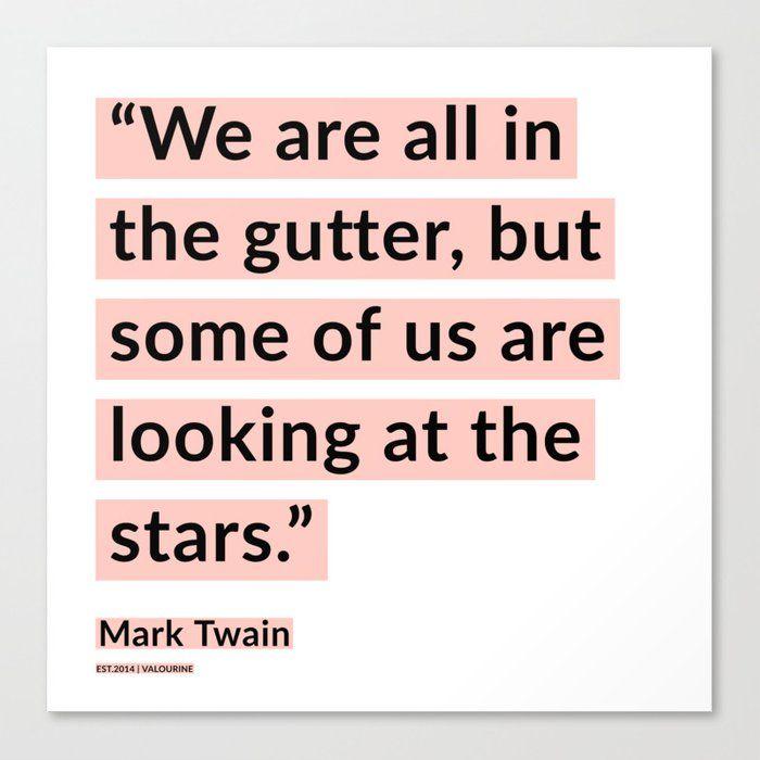13  | Mark Twain Quotes 200908 Motivational Inspirational Inspiring Motivating Canvas Print by Wordz