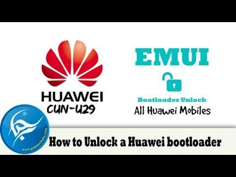 How To Unlock Bootloader Huawei CUN-U29 | GsmMarhaba