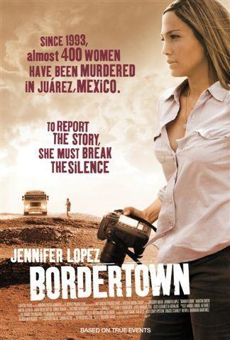 Border Town Un Film à Voir Ou à Revoir En Dvd Jennifer Lopez