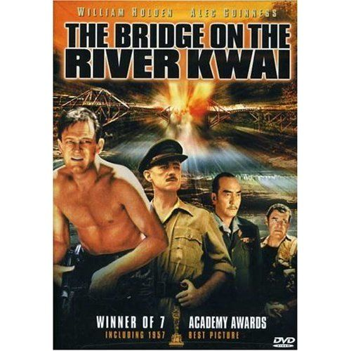 The Bridge On The River Kwai William Holden Alec Guinness Jack Hawkins Sessue Hayakawa James Don War Movies Great Movies Movies Worth Watching