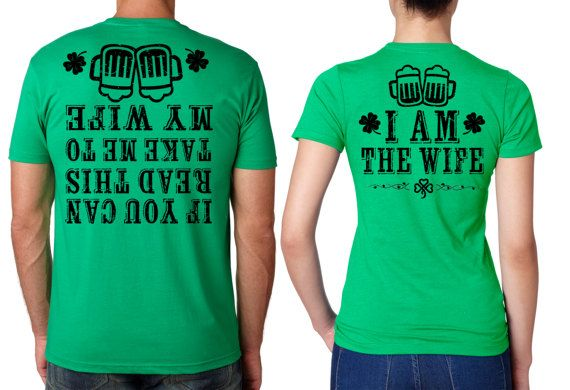 db0fdda5f Saint Patrick's Day Funny T-shirts Couple tees Green t-shirts for st.  Paddy's Day Saint Patty's day