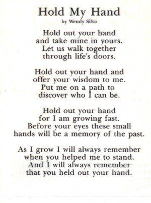 Daughter Hold My Hand Quotes Quotesgram For My Dad Hold My Hand