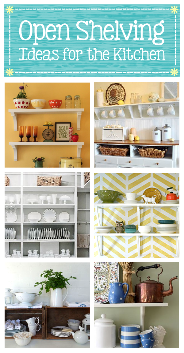 29 Open Shelving Ideas For The Kitchen Things I Totally