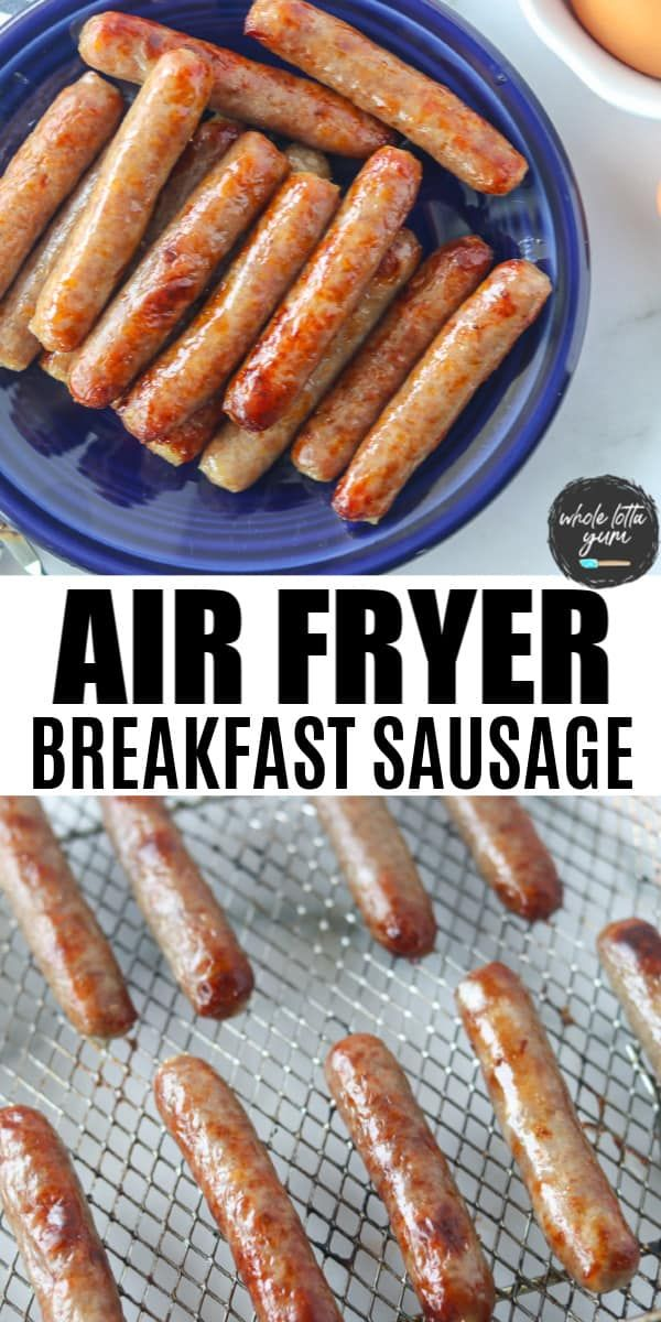 Breakfast Sausage Links in Air Fryer Recipe in 2020