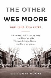 Book Review The Other Wes Moore By Wes Moore Joy S Book Blog Wes Moore Book Club Books Book Worth Reading