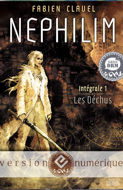 Nephilim Fabien Clavel Conversion And Optimization The Bookcover Is Made By Les Editions Mnemos For Les Editions Mnemos