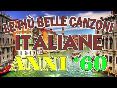 Le Piu Belle Canzoni Italiane Anni 60 Musica Italiana