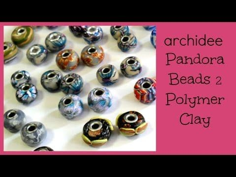 Tutorial   Polymer Clay   DIY Pandora Beads   Seconda Parte