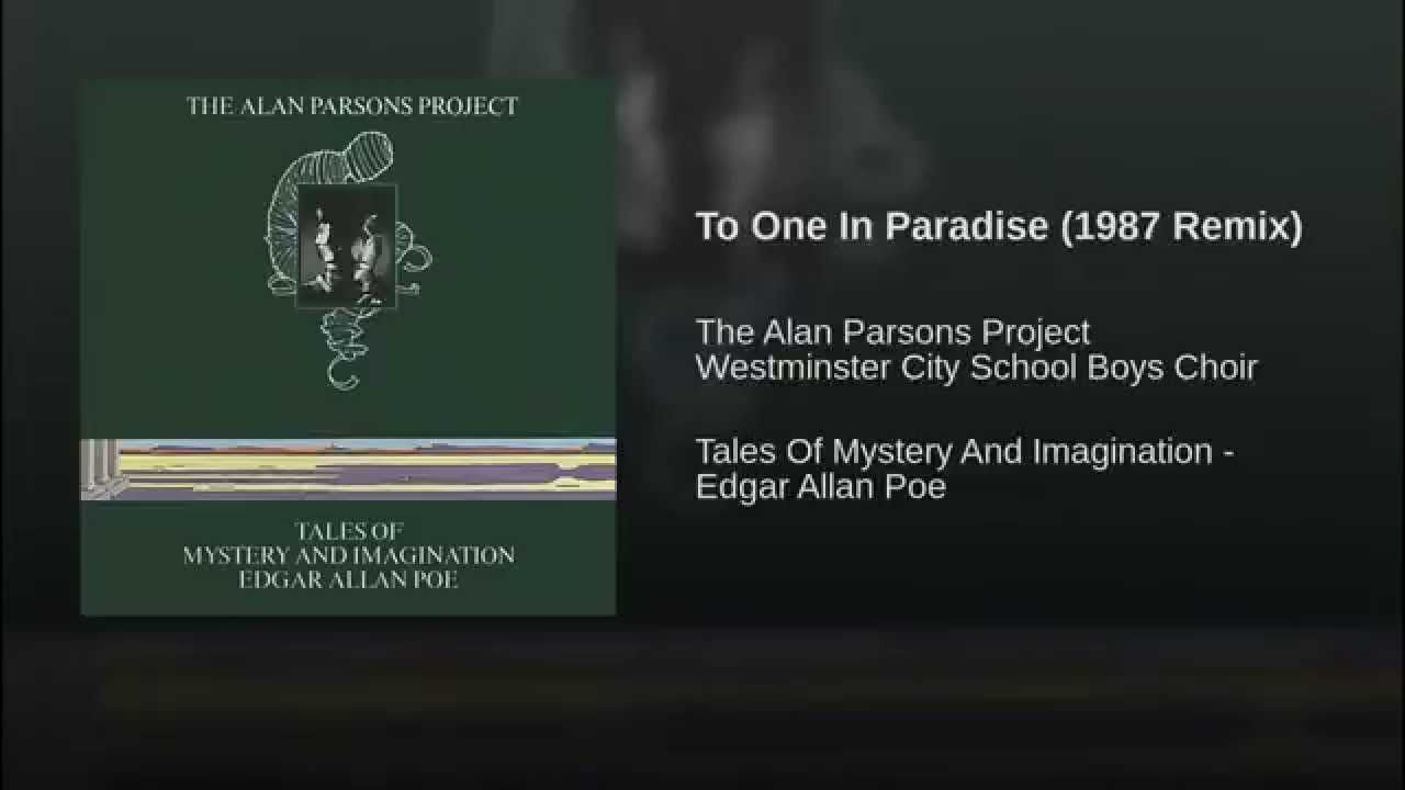 To One In Paradise 1987 Remix Remix Alan Parsons Project Usher