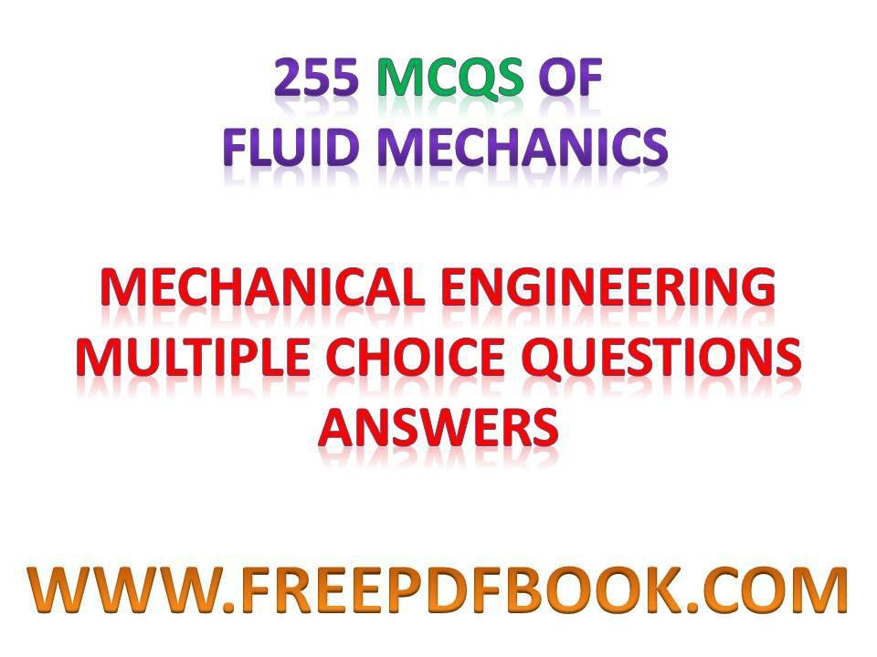 Fluid mechanics mechanical engineering multiple choice questions fluid mechanics objective questions fluid mechanics objective type questions pdf fluid mechanics objective type fandeluxe Choice Image