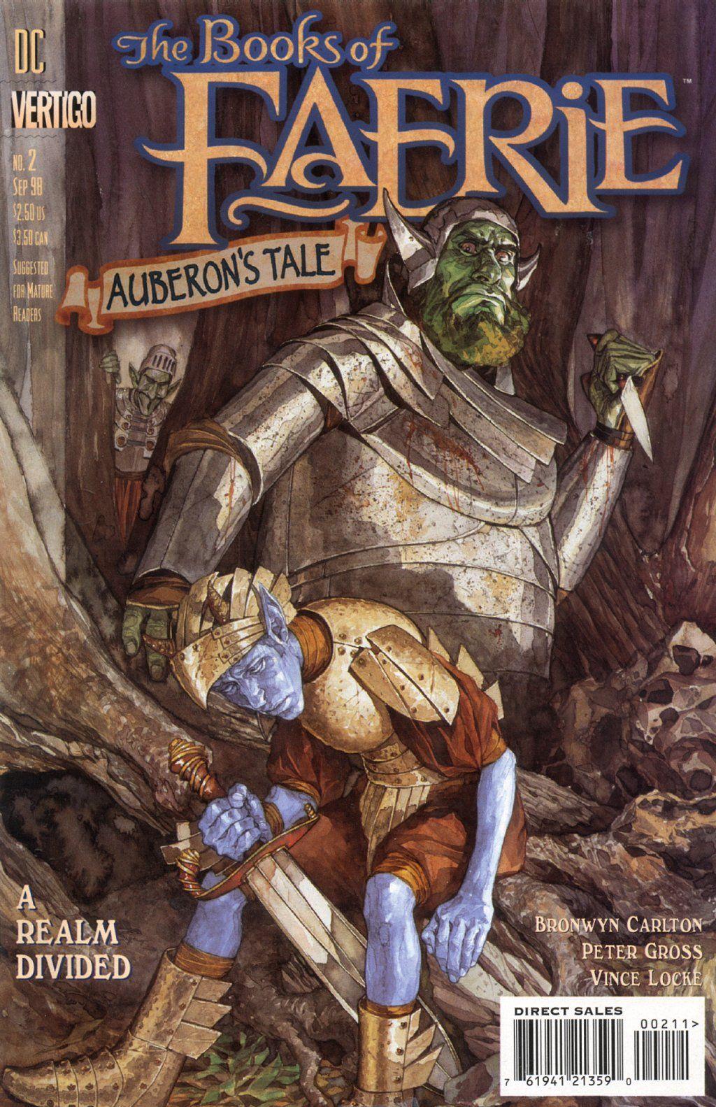 The Books of Faerie: Auberon's Tale, No. 2 - http://www.amazon.com/gp/product/B002U4QOYA/ref=as_li_ss_tl?ie=UTF8=1789=390957=B002U4QOYA=as2=azraelssuperd-20
