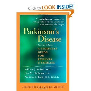 Parkinson S Disease A Complete Guide For Patients And Families Second Edition A Johns Hopkins Press Health Book Parkinsons Disease Disease Book Health Books
