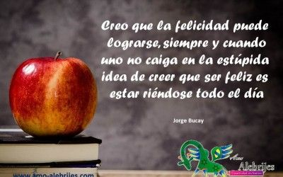 Frases Celebres Jorge Bucay 4 Jorge Bucay Frases Bucay