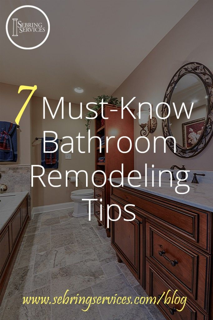 7 Must Know Bathroom Remodeling Tips Br Design Pinterest