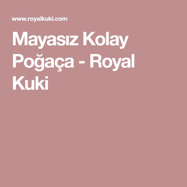Mayasız Kolay Poğaça - Royal Kuki