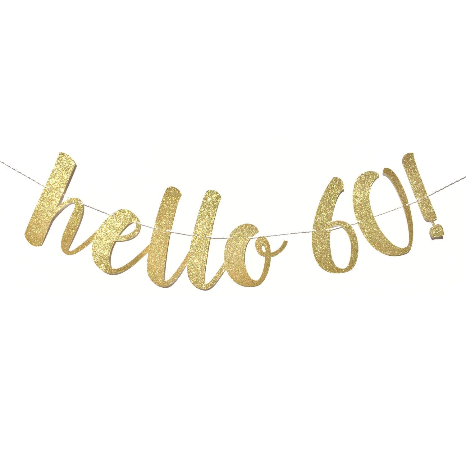 Hello 60 Birthday Banner
