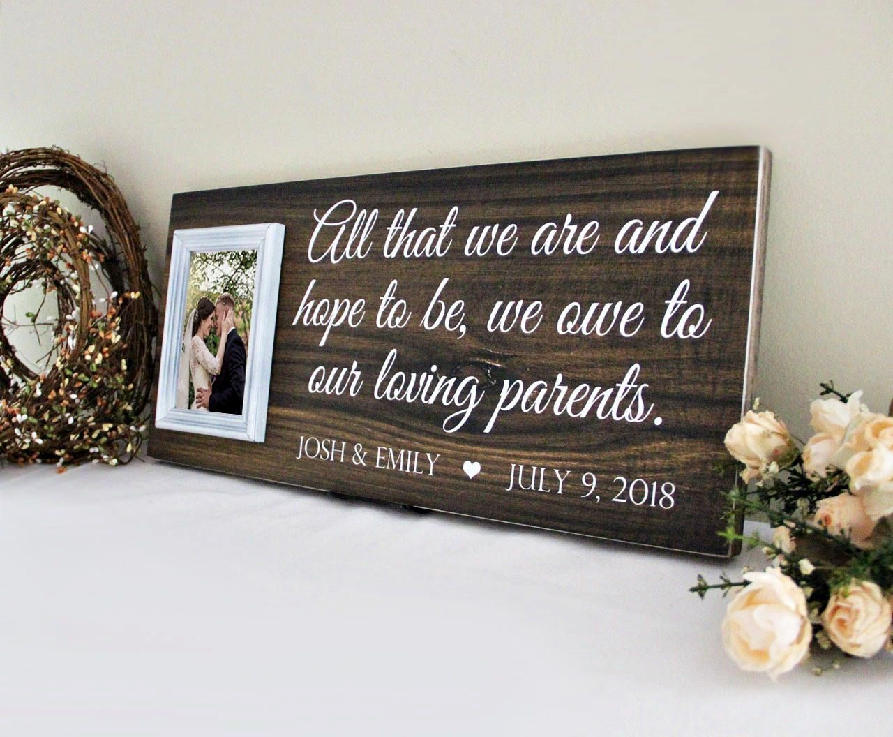 Gift for parents all that we are and all that we hope wedding