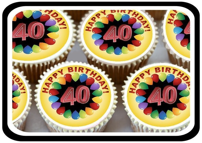 30 Fun Happy 40Th Birthday Edible Cupcake Toppers Thick Rice