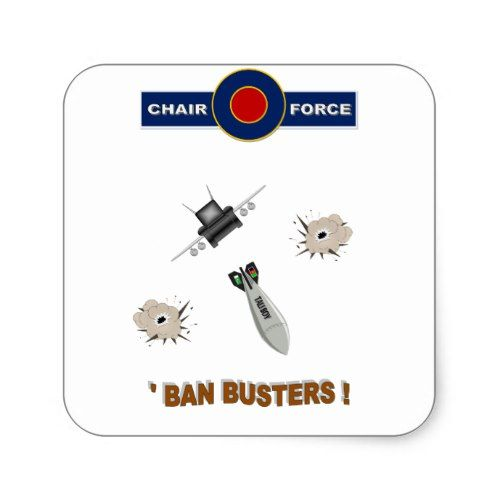 Airforce Chairforce Ban Busters Square Sticker Stickers Busters Supportive