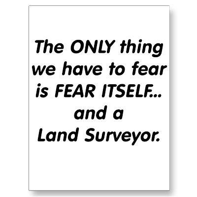 Fear Land Surveyor Postcard Zazzle Com Land Surveyors Land