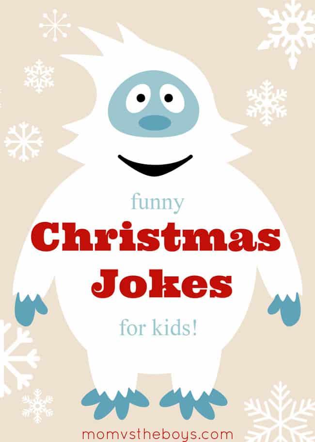 Funny Christmas Jokes For Kids Mom Vs The Boys In 2020 Christmas Jokes For Kids Funny Christmas Jokes Christmas Jokes