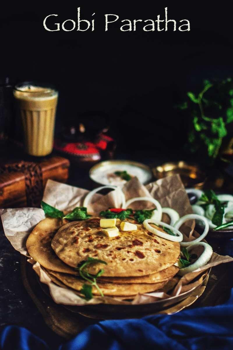 Gobi Paratha (Cauliflower stuffed Indian flatbread