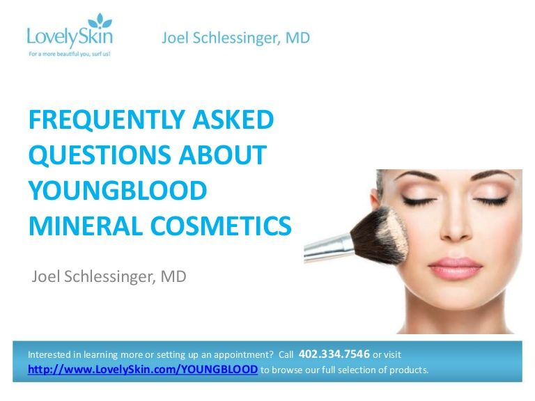 Dr. Joel Schlessinger answers frequently asked questions about YOUNGBLOOD Mineral Cosmetics. #mineralcosmetics