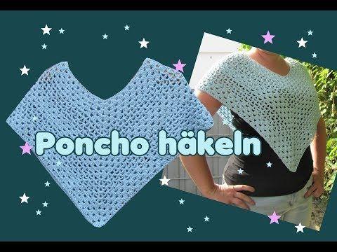 Einfachen Poncho Häkeln Anleitung Youtube Häkeln Pinterest