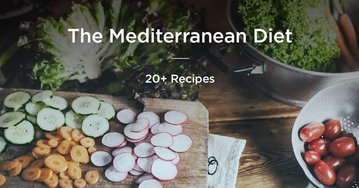The Mediterranean Diet: 21 Recipes