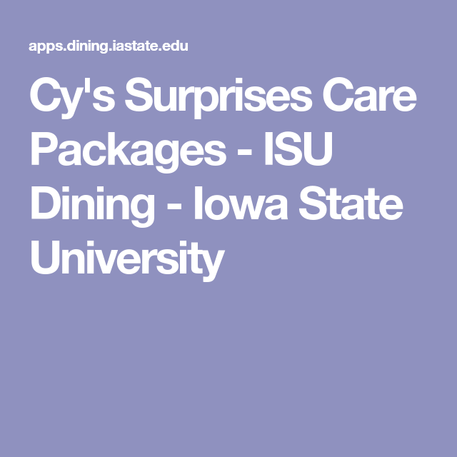 Cy S Surprises Care Packages Isu Dining Iowa State University Iowa State University State University Iowa State