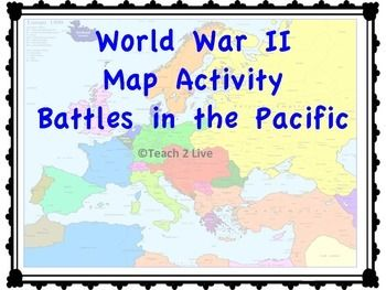 World War 2 - Map Activity - Battles in the Pacific | World, World ...