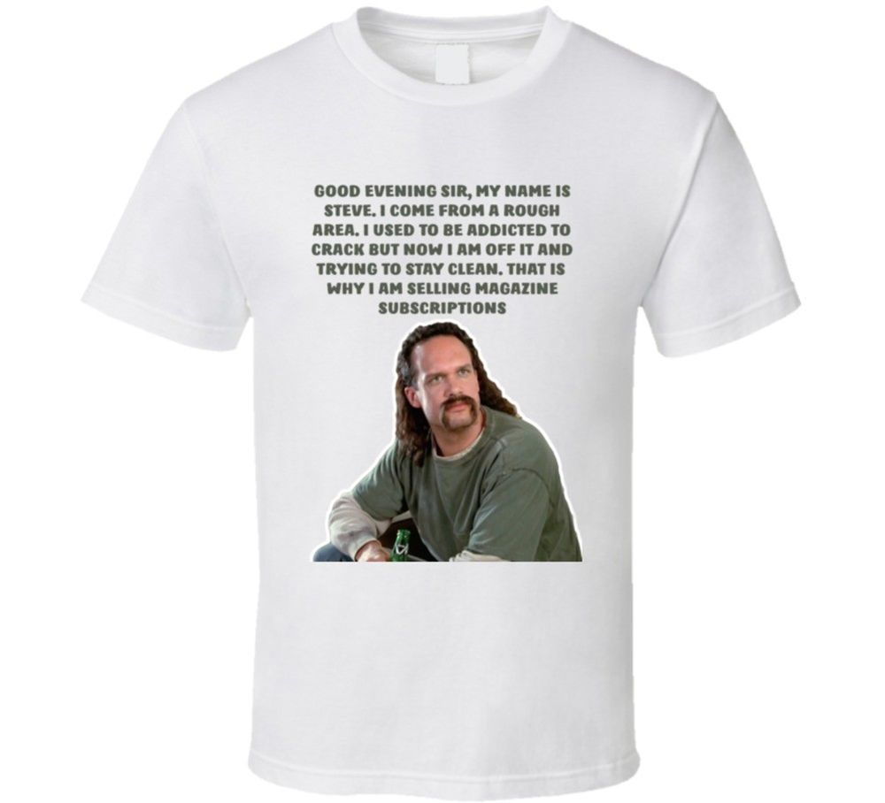 Space T Shirts Ideas Spaceshirts Spacetshirts Office Space Lawrence Good Evening Sir My Name Is Steve T Shirt 22 99 End Space Shirts Shirts Space Tshirt