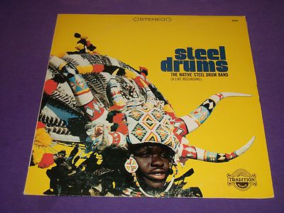 "Native Steel Drum Band / Steel Drums 12"" Vinyl LP Record / Tradition 2064 / RARE"