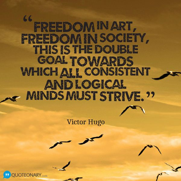 Lovely Victor Hugo #quote About Freedom