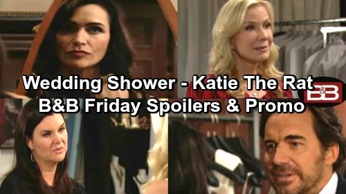 The Bold And The Beautiful Spoilers Liam And Steffy S Wedding Shower Katie Confronts Ridge And Quinn Tells Brooke
